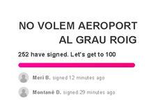 Una campanya demana no fer l'aeroport a GrauRoig