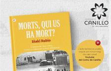 Presentació del llibre 'Morts, qui us ha mort?, d'Iñaki Rubio