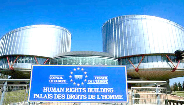 El Tribunal Europeu dels Drets Humans.