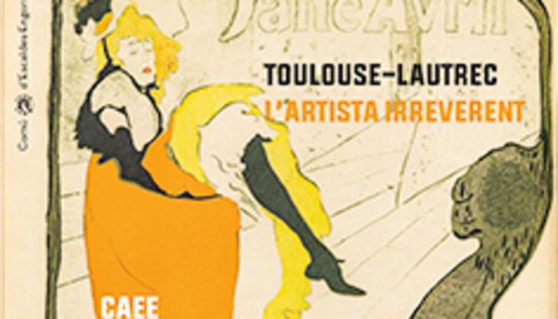 Toulouse - Lautrec. L'artista irreverent